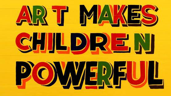 Bob And Roberta Smith - Art Makes Children Powerful - Image via cloudfront