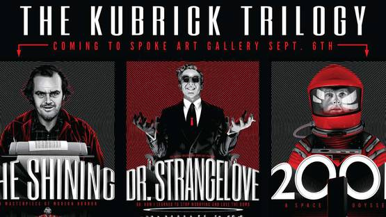 Tracie Ching - Kubrick Trilogy Poster - image courtesy of Spoke Art Gallery