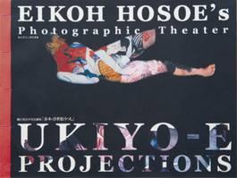 Eikoh Hosoe - Eikoh Hosoe's Photographic Theater, 2004
