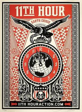 Shepard Fairey - 11th Hour, 2007