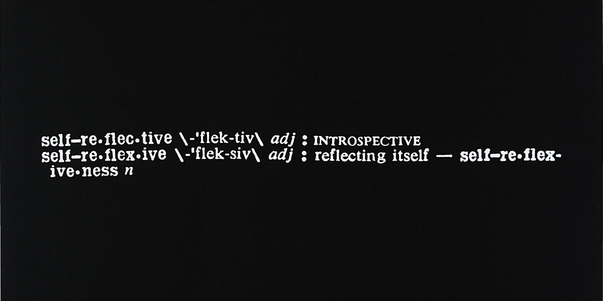 Joseph Kosuth - Self-Reflective, 1968