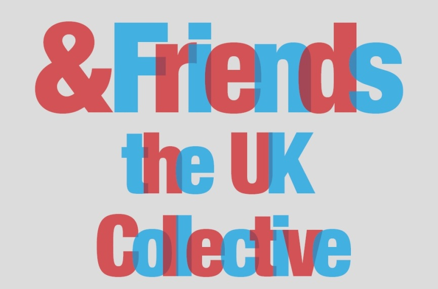 & Friends - The UK Collective FEATURE