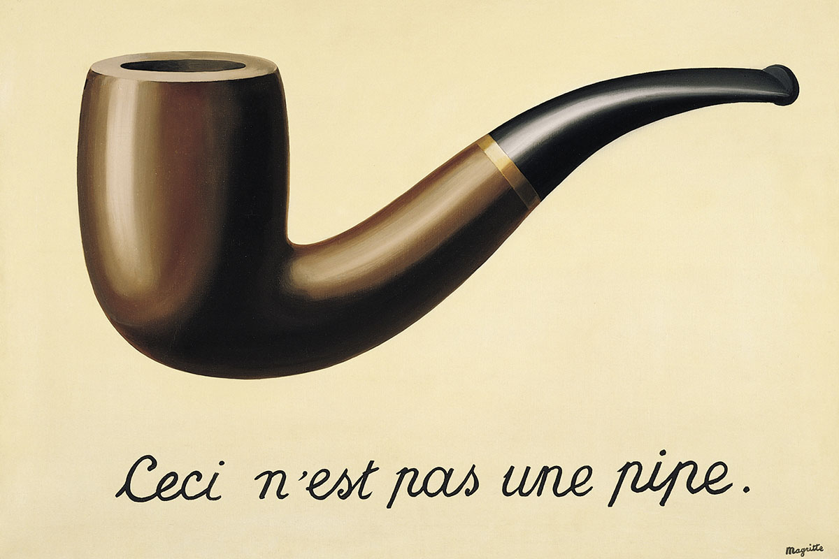 René Magritte - This is not a pipe (The Treachery of Images), 1928–29. Los Angeles County Museum of Art
