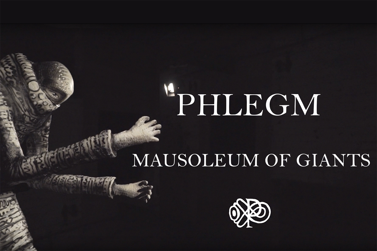 phlegm mausoleum of giants