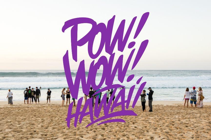 Pow! Wow! Hawaii